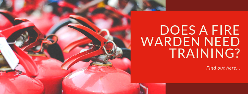 Does A Fire Warden Ned Training? | Red Box Fire Control