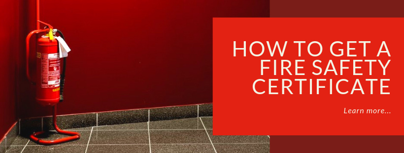 How To Get A Fire Safety Certificate | Red Box Fire Control