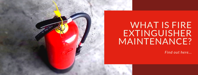 What Is Fire Extinguisher Maintenance? | Red Box Fire Control
