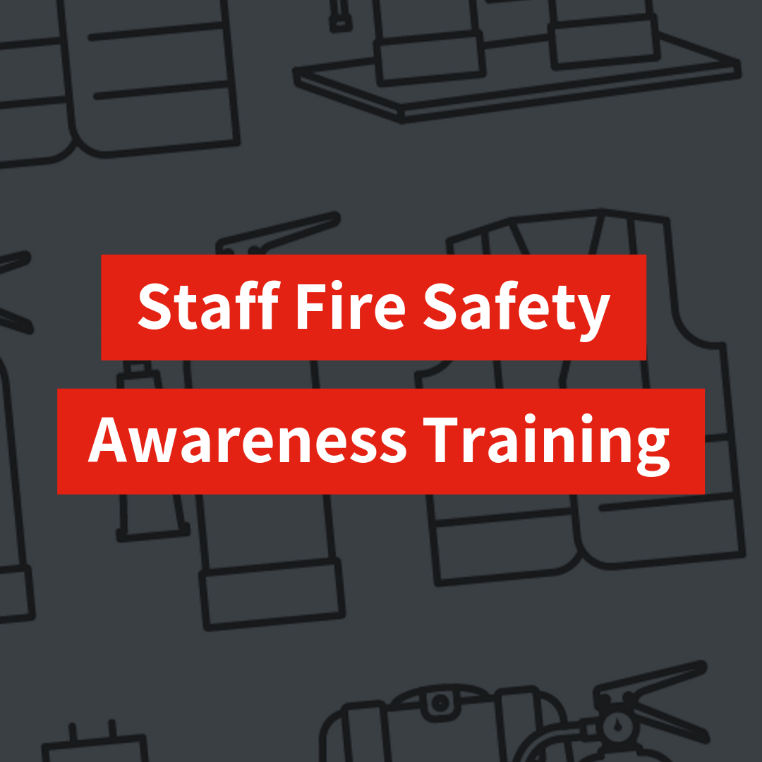 Staff Fire Safety Awareness